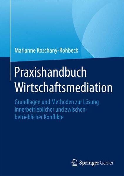 Praxishandbuch Wirtschaftsmediation - Coverbild