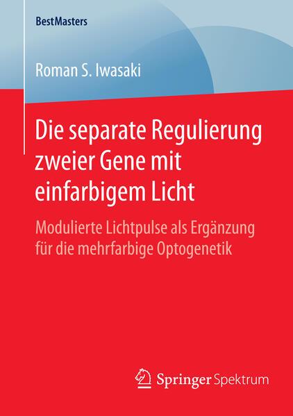 Die separate Regulierung zweier Gene mit einfarbigem Licht - Coverbild