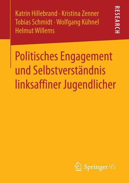 Politisches Engagement und Selbstverständnis linksaffiner Jugendlicher - Coverbild
