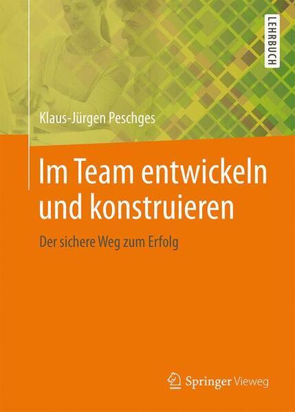 Im Team entwickeln und konstruieren - Coverbild