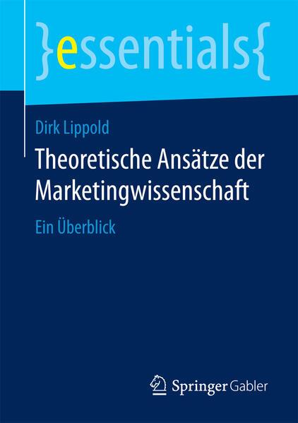Theoretische Ansätze der Marketingwissenschaft - Coverbild
