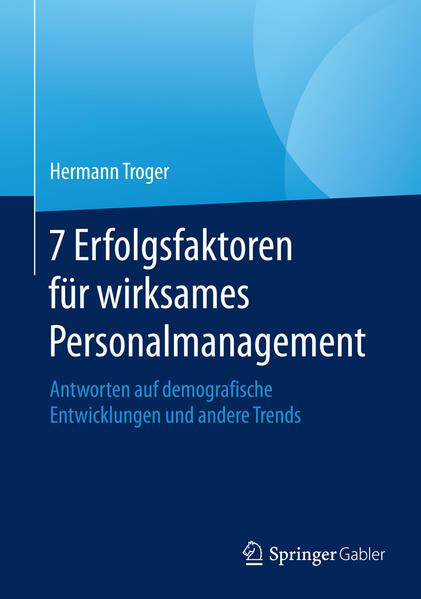 Kostenloser Download 7 Erfolgsfaktoren für wirksames Personalmanagement Epub
