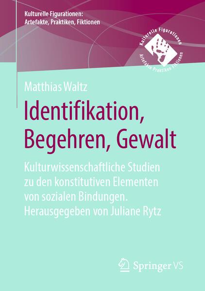 Identifikation, Begehren, Gesetz als kulturwissenschaftliche Grundbegriffe - Coverbild