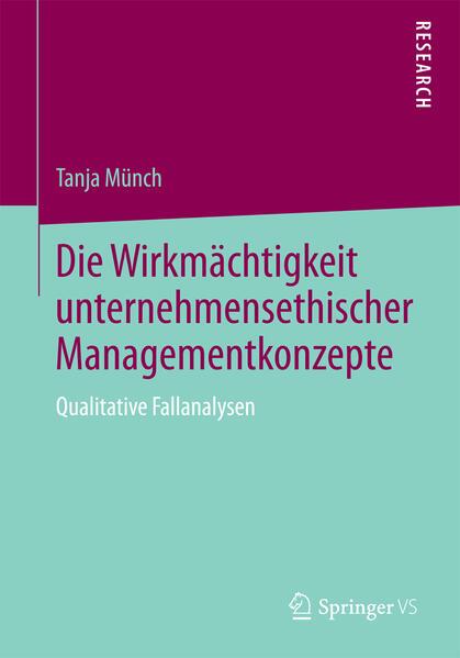 Die Wirkmächtigkeit unternehmensethischer Managementkonzepte - Coverbild