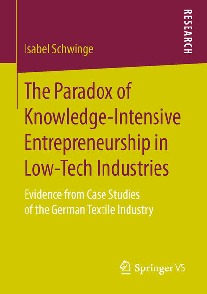 The Paradox of Knowledge-Intensive Entrepreneurship in Low-Tech Industries - Coverbild