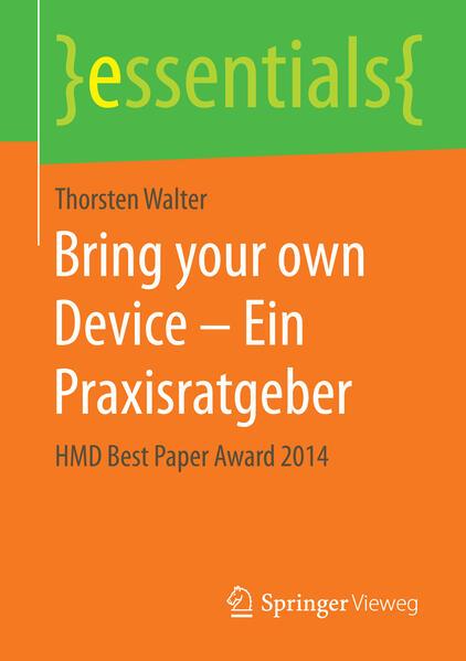 Bring your own Device – Ein Praxisratgeber - Coverbild