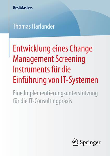 Entwicklung eines Change Management Screening Instruments für die Einführung von IT-Systemen - Coverbild