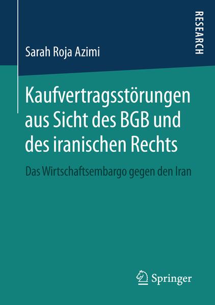 Kaufvertragsstörungen aus Sicht des BGB und des iranischen Rechts - Coverbild