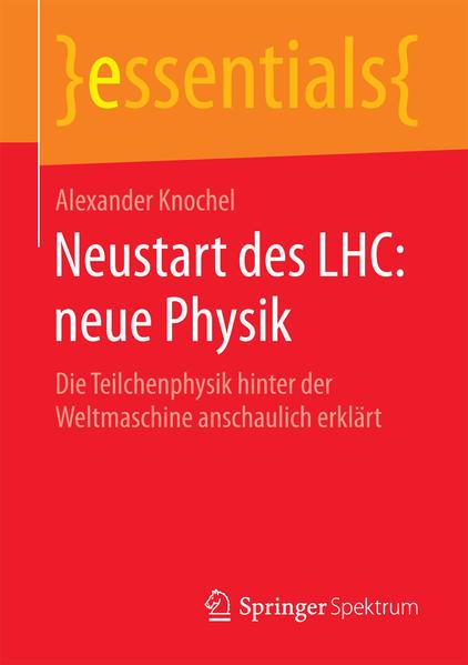 Neustart des LHC: neue Physik - Coverbild