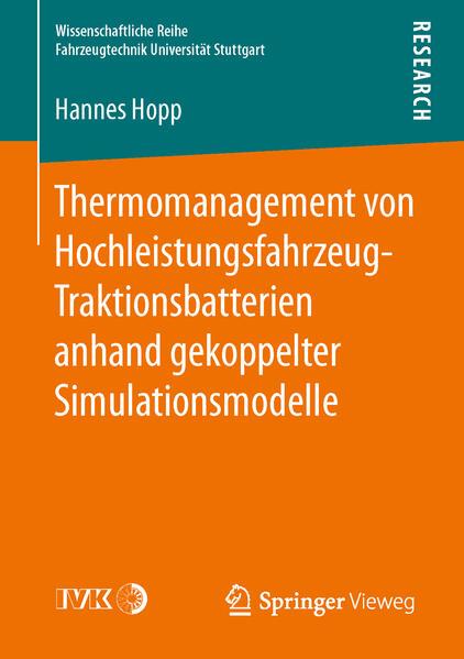 Thermomanagement von Hochleistungsfahrzeug-Traktionsbatterien anhand gekoppelter Simulationsmodelle - Coverbild