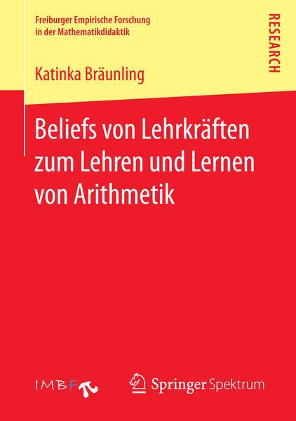 Beliefs von Lehrkräften zum Lehren und Lernen von Arithmetik - Coverbild