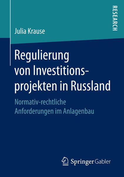 Regulierung von Investitionsprojekten in Russland - Coverbild