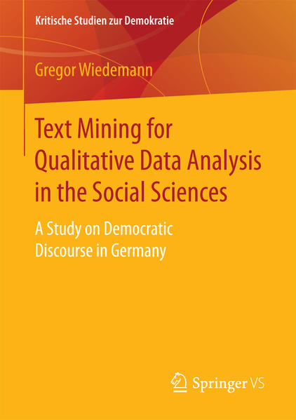 Text Mining for Qualitative Data Analysis in the Social Sciences - Coverbild