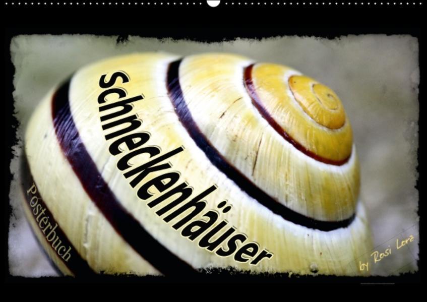 Schneckenhäuser (PosterbuchDIN A3 quer) - Coverbild