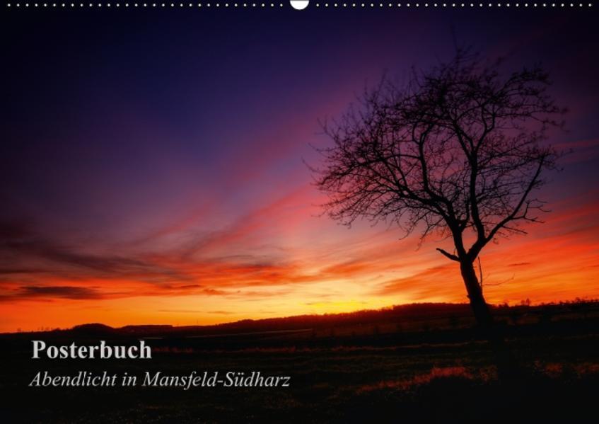 Abendlicht in Mansfeld-Südharz (Posterbuch DIN A3 quer) - Coverbild