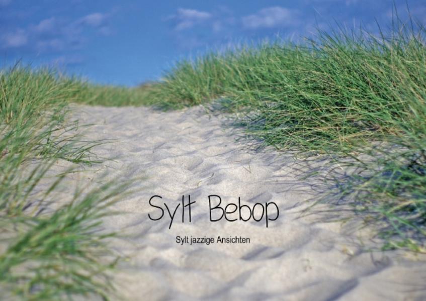 Bebop Sylt (Posterbuch DIN A2 quer) - Coverbild