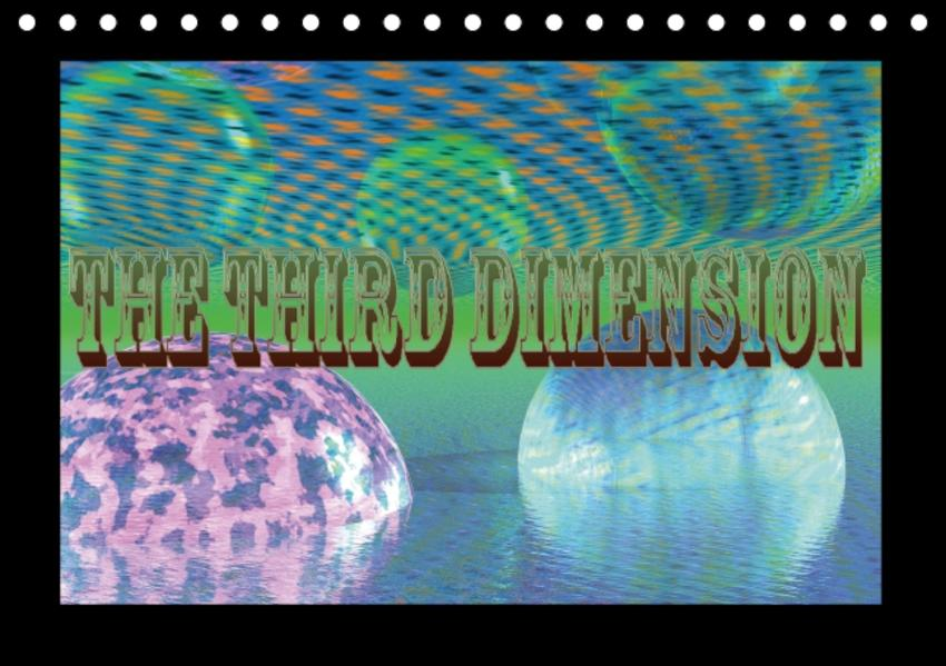 The third dimension (Table Calendar perpetual DIN A5 Landscape) - Coverbild