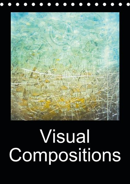 Visual Compositions (Table Calendar perpetual DIN A5 Portrait) - Coverbild