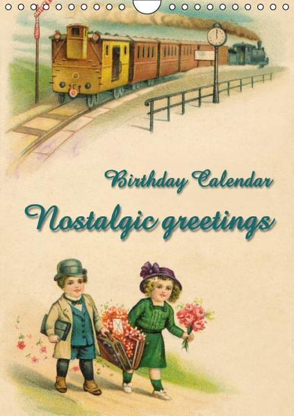Nostalgic greetings (Wall Calendar perpetual DIN A4 Portrait) - Coverbild