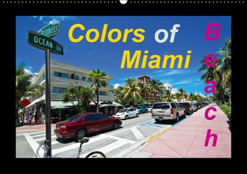 Colors of Miami Beach (Wall Calendar perpetual DIN A2 Landscape) - Coverbild
