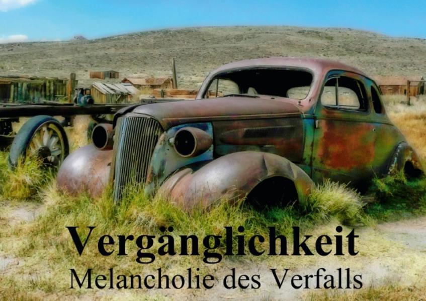 Vergänglichkeit • Melancholie des Verfalls (Posterbuch DIN A4 quer) - Coverbild