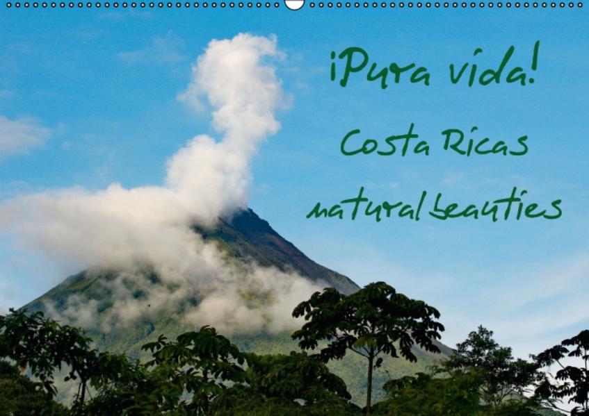 ¡Pura vida! Costa Ricas natural beauties / UK-version (Wall Calendar perpetual DIN A2 Landscape) - Coverbild