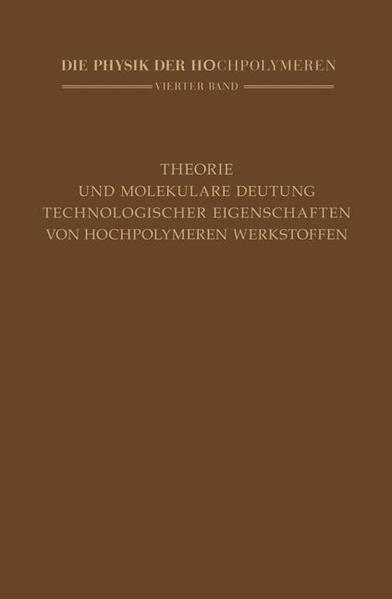 Theorie und molekulare Deutung technologischer Eigenschaften von hochpolymeren Werkstoffen - Coverbild
