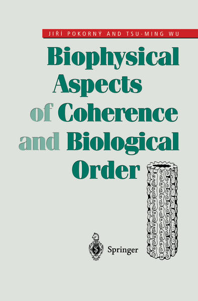 Biophysical Aspects of Coherence and Biological Order - Coverbild