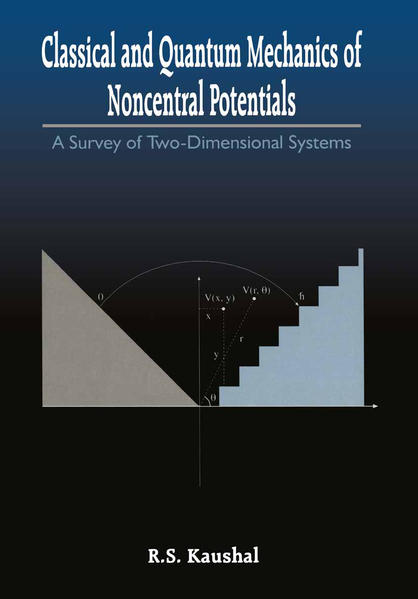Classical and Quantum Mechanics of Noncentral Potentials - Coverbild