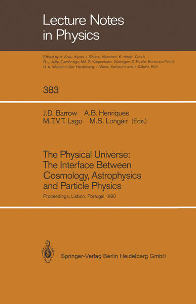 The Physical Universe: The Interface Between Cosmology, Astrophysics and Particle Physics - Coverbild