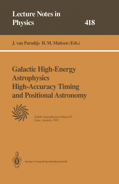 Galactic High-Energy Astrophysics High-Accuracy Timing and Positional Astronomy - Coverbild