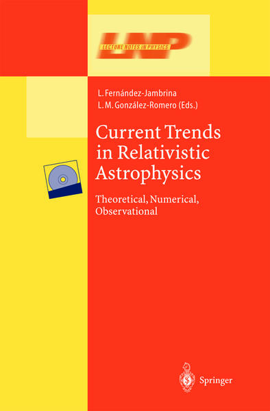 Current Trends in Relativistic Astrophysics - Coverbild