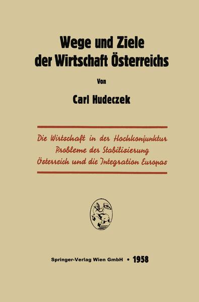 Wege und Ziele der Wirtschaft Österreichs - Coverbild