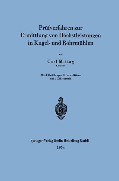 Prüfverfahren zur Ermittlung von Höchstleistungen in Kugel- und Rohrmühlen - Coverbild
