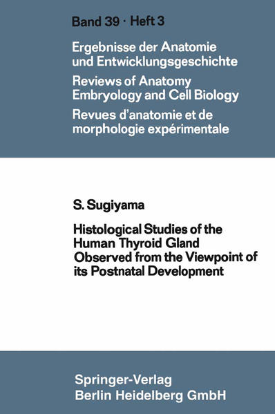 Histological Studies of the Human Thyroid Gland Observed from the Viewpoint of its Postnatal Development - Coverbild