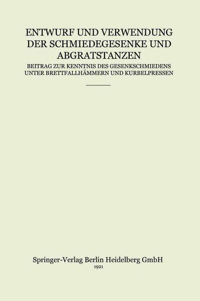 Entwurf und Verwendung der Schmiedegesenke und Abgratstanzen - Coverbild