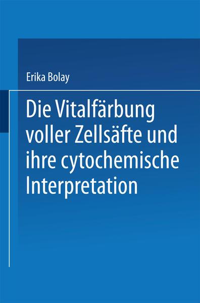 Die Vitalfärbung voller Zellsäfte und ihre cytochemische Interpretation - Coverbild