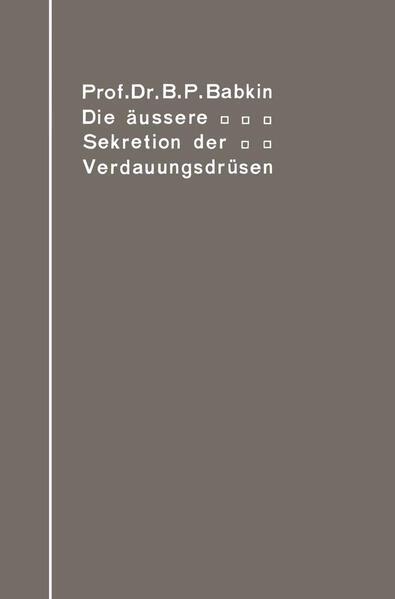 Die äußere Sekretion der Verdauungsdrüsen - Coverbild
