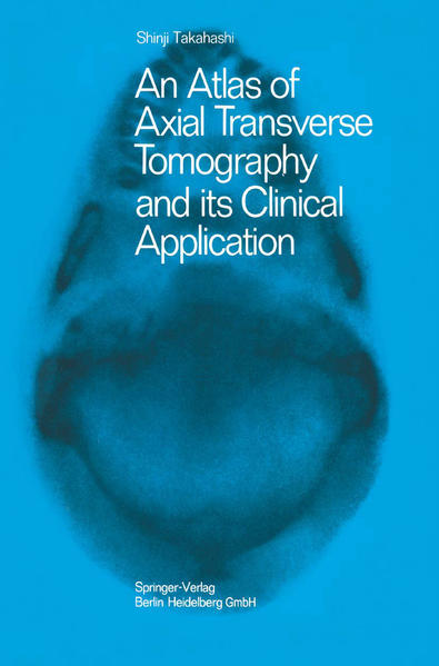 An Atlas of Axial Transverse Tomography and its Clinical Application - Coverbild