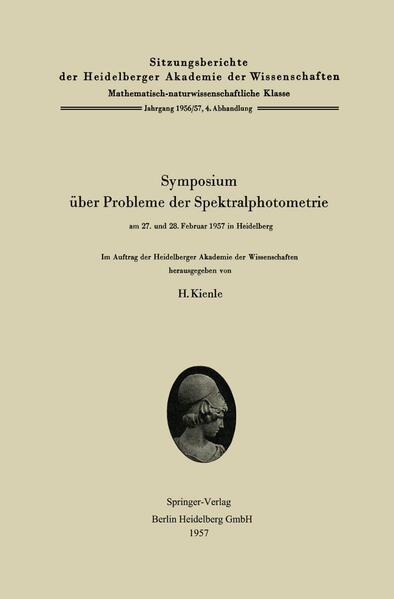 Symposium über Probleme der Spektralphotometrie am 27. und 28. Februar 1957 in Heidelberg - Coverbild