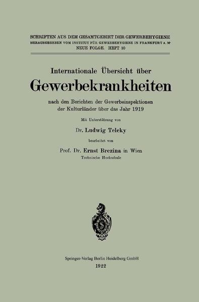 Internationale Übersicht über Gewerbekrankheiten nach den Berichten der Gewerbeinspektionen der Kulturländer über das Jahr 1919 - Coverbild