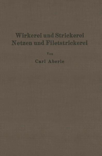 Wirkerei und Strickerei, Netzen und Filetstrickerei - Coverbild