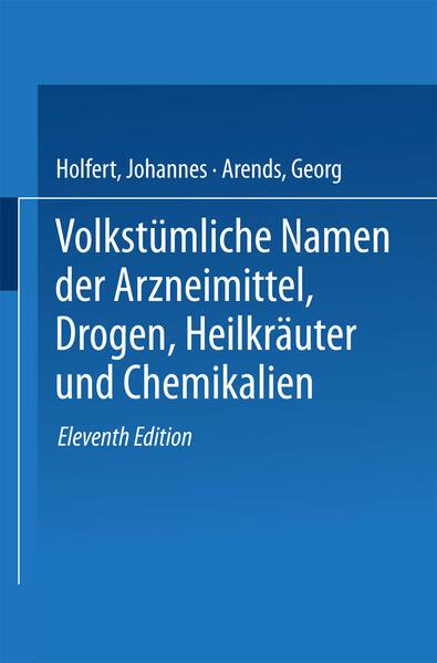 Volkstümliche Namen der Arzneimittel, Drogen, Heilkräuter und Chemikalien - Coverbild