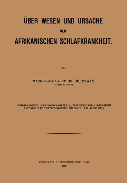 Über Wesen und Ursache der afrikanischen Schlafkrankheit - Coverbild