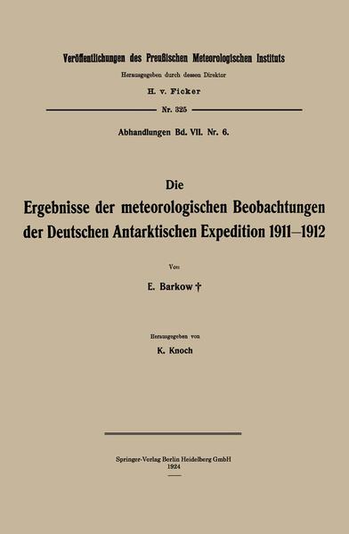 Die Ergebnisse der meteorologischen Beobachtungen der Deutschen Antarktischen Expedition 1911–1912 - Coverbild