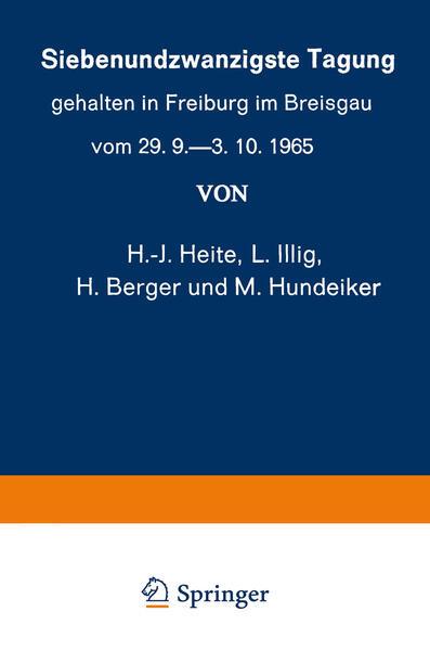 Siebenundzwanzigste Tagung gehalten in Freiburg im Breisgau vom 29. 9.–3. 10.1965 - Coverbild