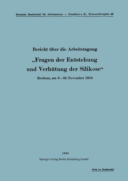 """Bericht über die Arbeitstagung """"Fragen der Entstehung und Verhütung der Silikose"""" - Coverbild"""