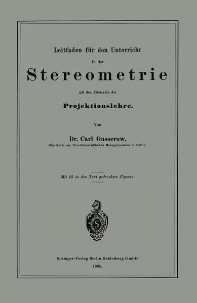 Leitfaden für den Unterricht in der Stereometrie mit den Elementen der Projektionslehre - Coverbild