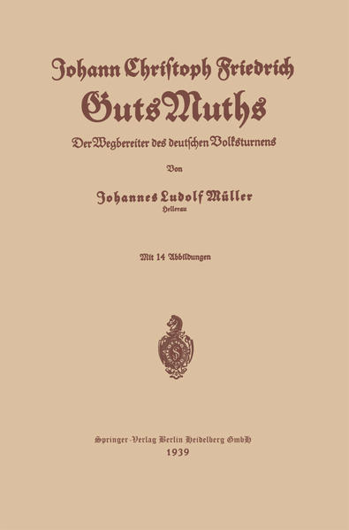 Johann Christoph Friedrich GutsMuths - Coverbild