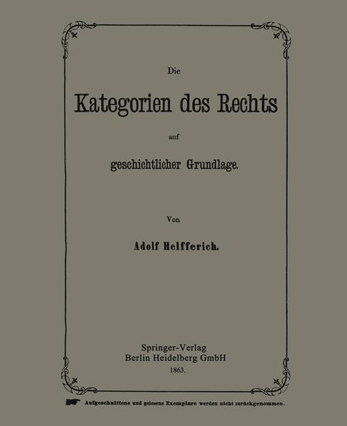 Die Kategorien des Rechts auf geschichtlicher Grundlage - Coverbild